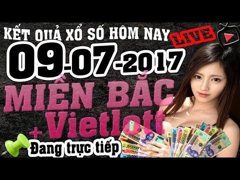 Trực tiếp XỔ SỐ MIỀN BẮC HÔM NAY Ngày 9/7/2017 Kết quả XSMB KQXSMB+ VIETLOTT Live stream KQXS XS MB