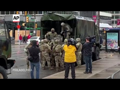 National Guard Troops Arrive In Philadelphia