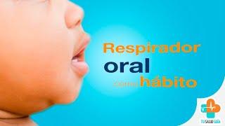 Respirador oral como hábito