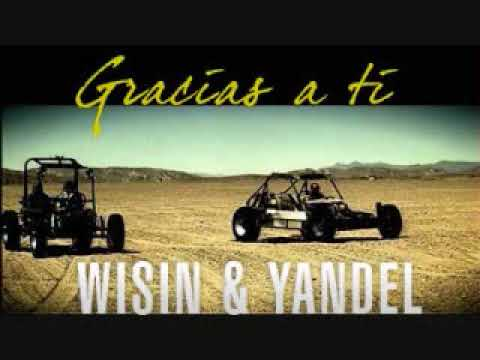 Wisin Y Yandel Gracias A Ti Lyrics In Description Box Videos De Viajes
