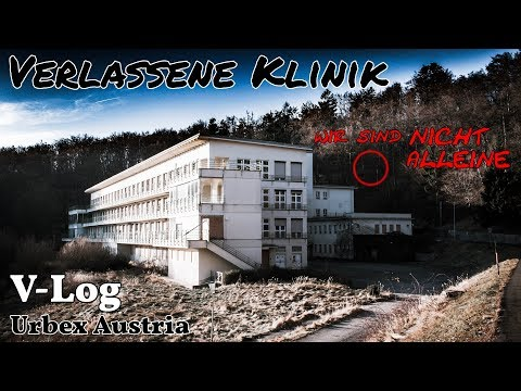 WIR WERDEN BEOBACHTET│Lost Place Klinik│URBEX Austria *engl. Subs*