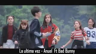 Anuel ft bad bunny  ...última vez