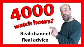4000 Watch Hours – a small channel can get there