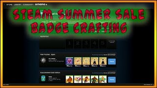 Steam Summer Sale 2015 | Badge Crafting - 55+ Badges | Level 75-82