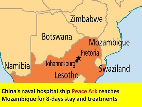 China's naval hospital ship Peace Ark reaches Mozambique for 8 days stay and treatments