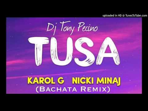 Karol G, Nicki Minaj – Tusa – DJ Tony Pecino (Bachata Remix)