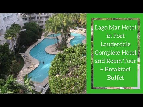 Lago Mar Hotel in Fort Lauderdale Complete Hotel and Room Tour + Breakfast Buffet