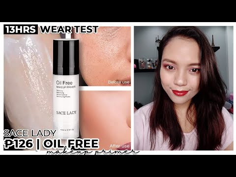 13HRS WEAR TEST | Sace Lady Oil Free Primer | Maganda Ba?
