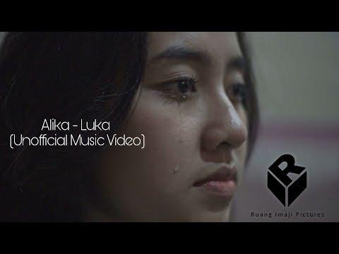 Alika - Luka (Unofficial Music Video)  | #musicvideo #ruangimajipicture #pekanbaru