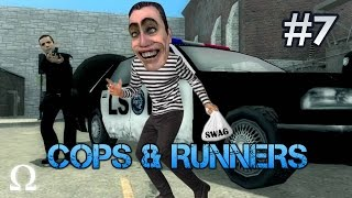 Cops & Runners | #7 - WE