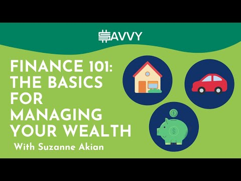Finance 101: The Basics for Managing Your Wealth with Suzanne Akian