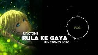 Rulake Gaya Is Tera Ringtone