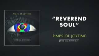 Pimps of Joytime - Reverend Soul