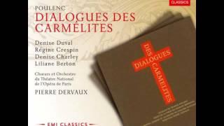 Francis Poulenc : Dialogues des Carmélites - Acte II, deuxième tableau,