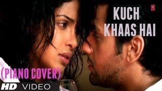"""Kuch Khaas Hai Piano Cover """"Fashion"""" - Magical Fingers - Gurbani Bhatia"""