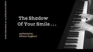 The Shadow Of Your Smile - jazz piano improvisation