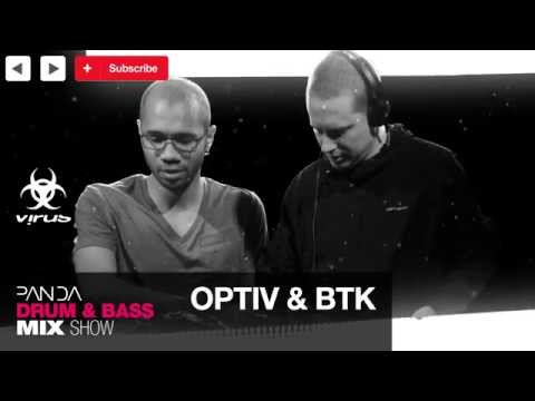 BTK & Optiv - Drum & Bass Mix - Panda Mix Show