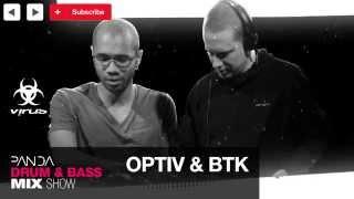 BTK & Optiv - Drum & Bass Mix - Panda Mix Show