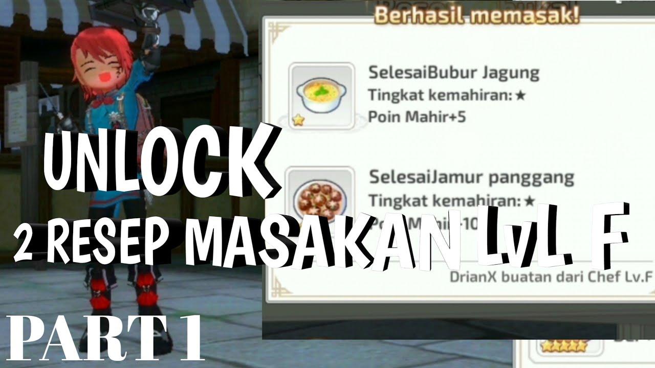 Mabinogi Fantasy Life Resep Masakan Unlock 2 Resep Masakan Lvl F Part 1 Bahasa Indonesia Youtube