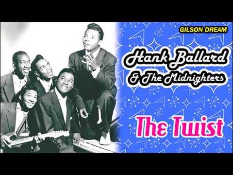 HANK BALLARD & THE MIDNIGHTERS = The Twist