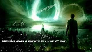 Brennan Heart & Wildstylez - Lose My Mind [HQ Original]