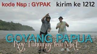 Goyang Papua _ Roy Tuhumury (Full Version)