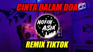 Download Mp3 Dj Cinta Dalam Doa  Remix Full Bass 2019