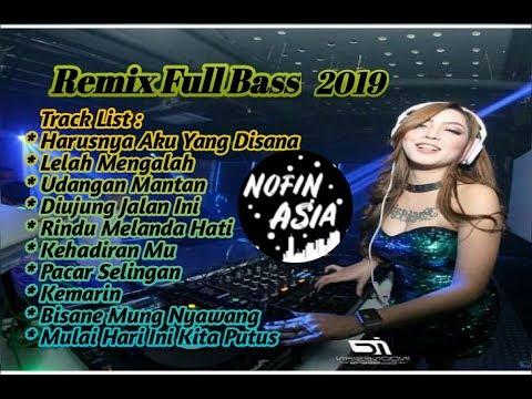 DJ HARUSNYA AKU YANG DISANA NOFIN ASIA FULL BASS 2019
