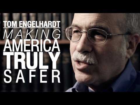 Tom Engelhardt: Making America Truly Safer