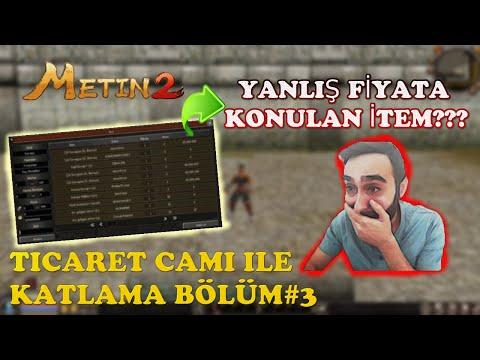 TİCARET CAMI İLE KATLAMA BÖLÜM#3 METİN2 MARMARA / YANLIŞ PARAYA KONAN İTEM!