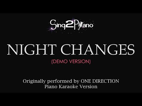 Night Changes (Piano Karaoke demo) One Direction