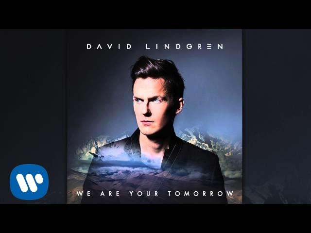 david lindgren we are your tomorrow