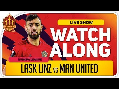 LASK LINZ vs MANCHESTER UNITED | With Mark Goldbridge LIVE
