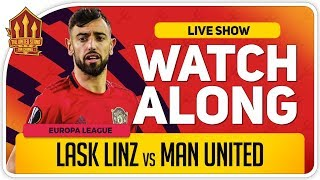 LASK LINZ vs MANCHESTER UNITED | With Mark Goldbridge LIVE