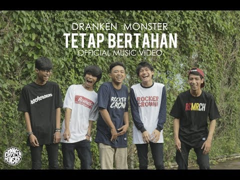 DRANKEN MONSTER - Tetap Bertahan Official Music Video