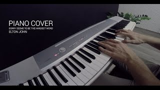 Elton John - Sorry Seems to be the Hardest Word piano cover. Цель №29 закрыта. VLOG #3.