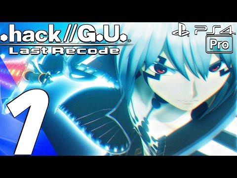 .hack//G.U. Last Recode Vol 4 - Gameplay Walkthrough Part 1 - Prologue (PS4 PRO) Reconnection