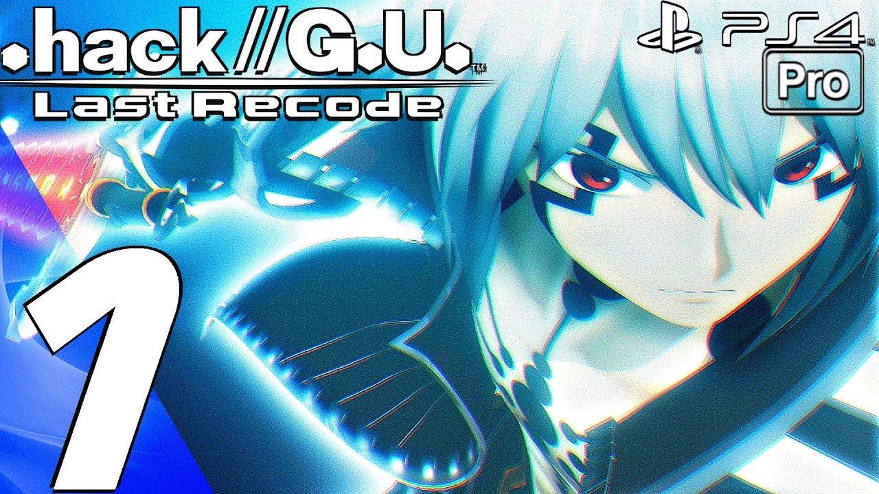 Hack G U Last Recode Vol 4 Gameplay Walkthrough Part 1