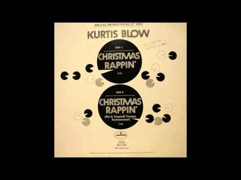Kurtis Blow - Christmas Rappin' (Original Long Version)