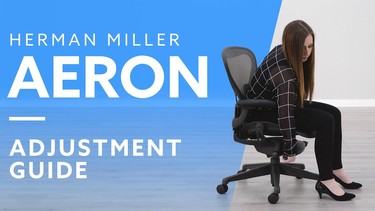 How To Adjust The Herman Miller Aeron Chair Youtube