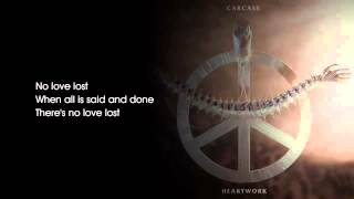 Carcass - No Love Lost [Lyrics]