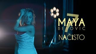 Maya Berović - Načisto (Official Video)