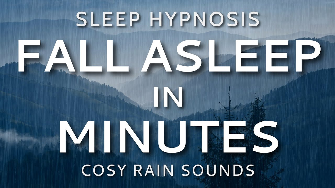Sleep Hypnosis Fall Asleep in Minutes Sleep Talk Down with All Night Rain Sounds (8 Hours)