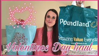 HUGE VALENTINES DAY HAUL | POUNDLAND & HOME BARGAINS | FEBRUARY '18