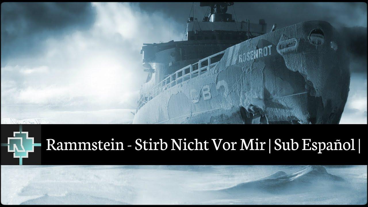 Rammstein  Stirb Nicht Vor Mir  Sub Español   Youtube