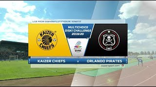 MultiChoice Diski Challenge | Kaizer Chiefs v Orlando Pirates | Highlights