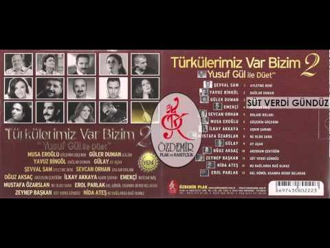 Süt Verdi Gündüz, Zeynep Başkan | Türkülerimiz Var Bizim 2