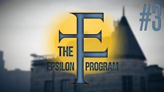 The Epsilon Program [GTA V/Прохождение] - #3 - В погоне за правдой