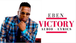 Eben: Victory (Audio Lyrics)
