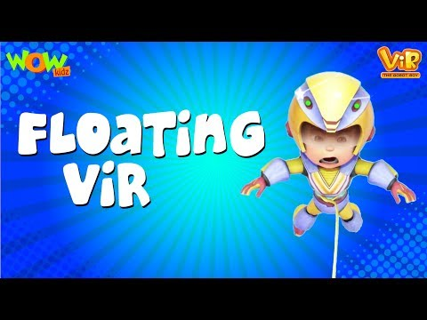 Vir The Robot Boy | Hindi Cartoon For Kids | floating vir | Animated Series| Wow Kidz